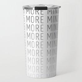 PAUSE – Just 5 More Minutes Travel Mug