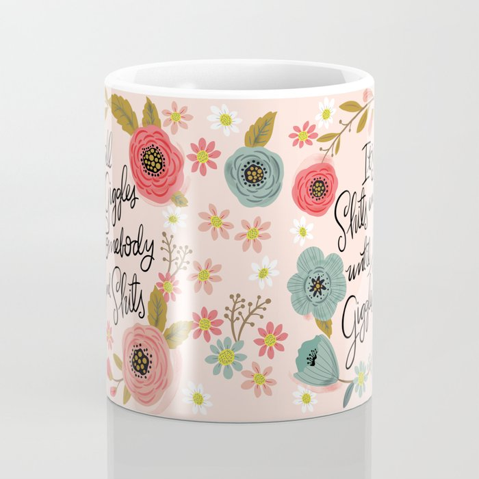 Pretty Sweary: It's all shits and giggles until... Coffee Mug
