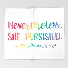 Nevertheless, She Persisted Rainbow Watercolor Typography Throw Blanket