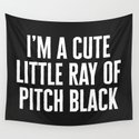 Little Ray Of Pitch Black Funny Quote by envyart