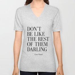 "Fashion Quote ""Don't Be like the Rest Of Them Darling"" Fashion Print Fashionista Girl Bathroom Decor Unisex V-Neck"