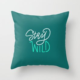 Stay Wild Print Throw Pillow