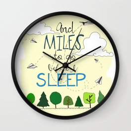 Miles To Go Wall Clock