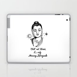 Chill out homie Laptop & iPad Skin