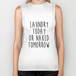"""Printable art """"Laundry Today Or Naked Tomorrow"""" Print Funny Wall Print Motivational Quote Dorm Art D Biker Tank"""