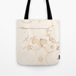 I have measured out my life with coffee spoons Tote Bag