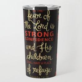 Proverbs 14:26 Travel Mug