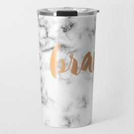 Be Brave Marble 045 Travel Mug