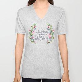 You Belong Among the Wildflowers Unisex V-Neck