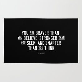 You Are Braver Than You Believe black and white monochrome typography poster design bedroom wall art Rug