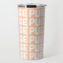 Si Se Puede (Yes We Can) Travel Mug