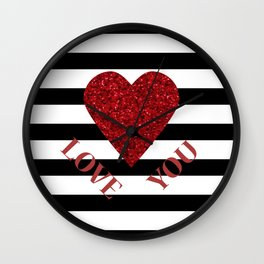 LOVE YOU Valentine print. Red glitter heart and black stripes congratulation card Wall Clock