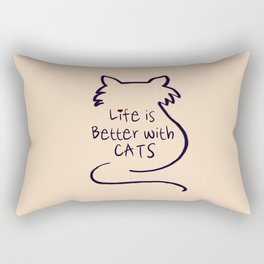 Life is Better with Cats Rectangular Pillow