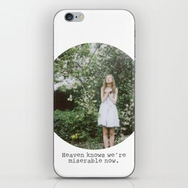 Heaven knows we're miserable now. iPhone Skin