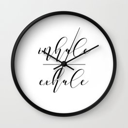 Inhale Exhale, Breathe Print, Relax sign, Inhale Exhale Print,Printable Quotes Wall Clock