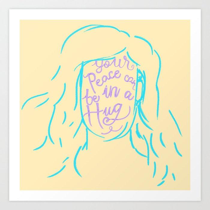 Peace in a Hug Art Print