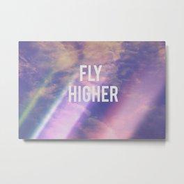 Fly Higher Metal Print