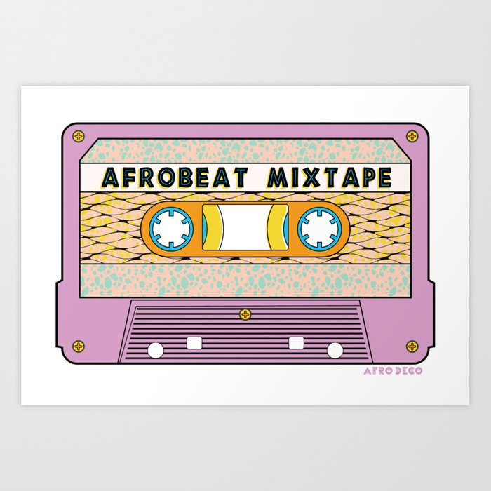 AFROBEAT MIXTAPE Art Print by afro_deco