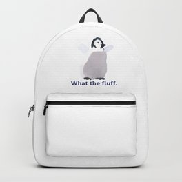 Cute Penguin Says: What the Fluff Backpack