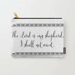 The Lord is my Shepherd, I Shall Not Want Carry-All Pouch