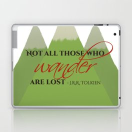 Not All Those Who Wander - JRR Tolkien Laptop & iPad Skin