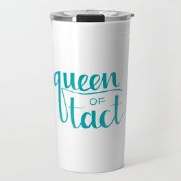 Queen of Tact Travel Mug