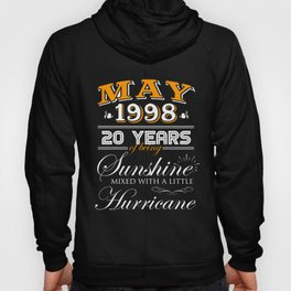 May 1998 Gifts 20 Years Anniversary Celebration Hoody