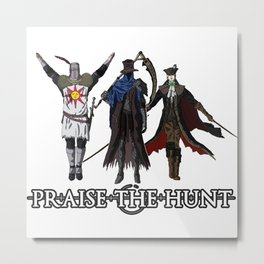 Praise the Hunt Metal Print