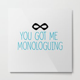 Syndrome Monologuing Metal Print