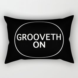 Grooveth On Rectangular Pillow