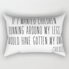If I wanted children... Rectangular Pillow