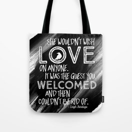 6 of Crows Book Quote design Tote Bag