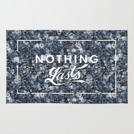 Nothing Lasts Rug