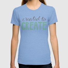 Created to Create T-shirt