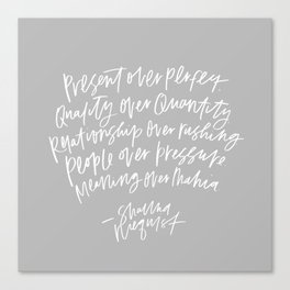 Present Over Perfect Canvas Print