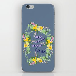 Do What You Love Typography Illustrated Print iPhone Skin