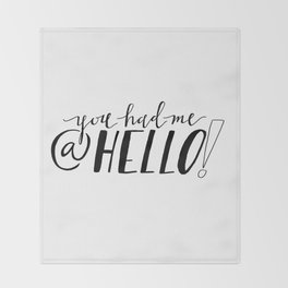 You Had Me At Hello | Jerry Maguire Quote Print Throw Blanket