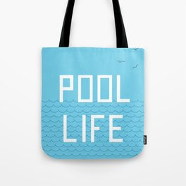 Pool Life Swimmer Tote Bag