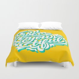 Be-you-tiful Duvet Cover