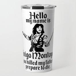Inigo Montoya Travel Mug