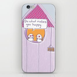Do What Makes You Happy iPhone Skin