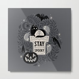 Stay Spooky Metal Print