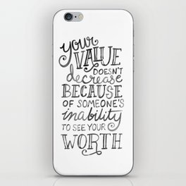 Your Value Quote - Hand Lettering Black Ink iPhone Skin