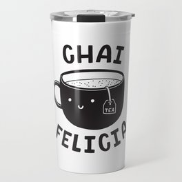 Chai Felicia Travel Mug