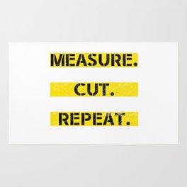 MEASURE MEASURE CUT SWEAR REPEAT Rug