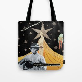 """""""The End is The Beginning""""  Tote Bag"""