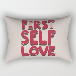 Self love Rectangular Pillow