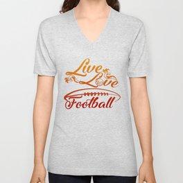 LIVE - LOVE - FOOTBALL Unisex V-Neck