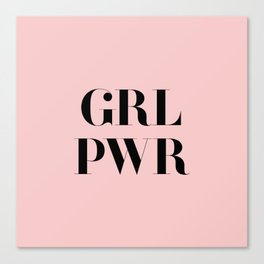 Girl Power - GRL PWR Canvas Print
