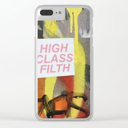 High Class Filth Clear iPhone Case